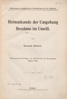 Heimatkunde der Umgebung Breslaus im Umriß