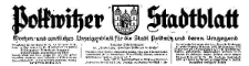 Polkwitzer Stadtblatt. Wochen und Amtliches Anzeigenblatt für die Stadt Polkwitz und deren Umgegend 1931-12-12 Jg. 49 Nr 100